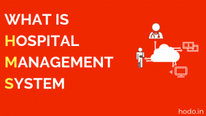 Content Management System like CMS Hospital Has Decision Taking Benefits & Features | HW Infotech